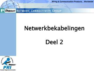 Netwerkbekabelingen Deel 2