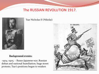 The RUSSIAN REVOLUTION 1917.