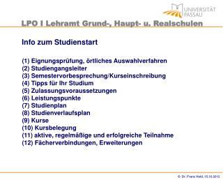 (1) Eignungsprüfung, örtliches Auswahlverfahren (2) Studiengangsleiter