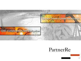 CDO: Collateralized Debt Obligation