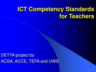 ICT Competency Standards for Teachers
