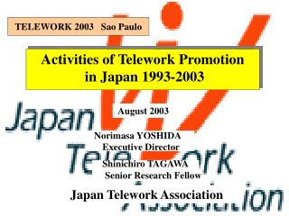 Activities of Telework Promotion  in Japan 1993-2003