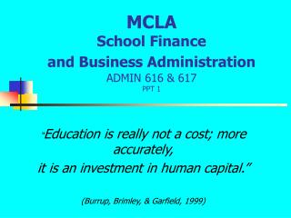 MCLA School Finance  and Business Administration ADMIN 616 & 617 PPT 1
