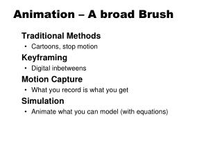 Animation – A broad Brush