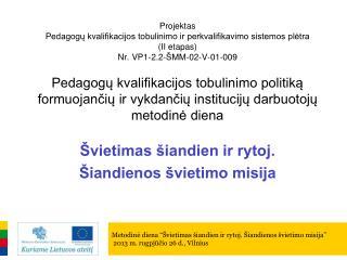 """Švietimas  Valstybės pažangos strategijos   """"Lietuvos pažangos strategija """"Lietuva 2030"""" kontekste"""