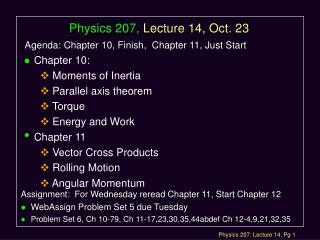 Physics 207, Lecture 14, Oct. 23