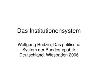 Das Institutionensystem