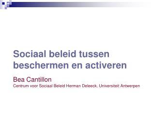 Sociaal beleid tussen beschermen en activeren