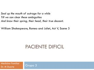 Paciente dificil
