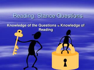 Reading: Stance Questions