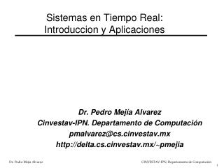 Sistemas en Tiempo Real:  Introduccion y Aplicaciones