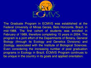 Major research areas of the ECMVS Program 1 – Ecology and Behaviour of Wildlife