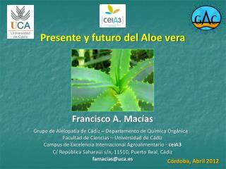 Presente y futuro del Aloe vera