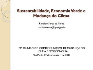 Sustentabilidade, Economia Verde e Mudança do Clima