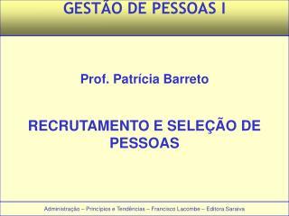 Administração – Princípios e Tendências – Francisco Lacombe – Editora Saraiva