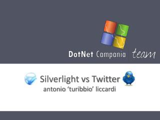 Silverlight vs  Twitter