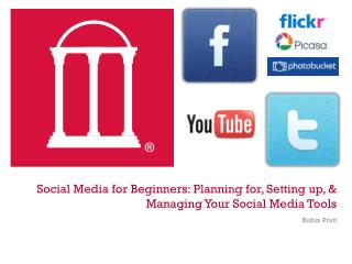 Social Media for Beginners: Planning for, Setting up, & Managing Your Social Media Tools