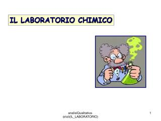 IL LABORATORIO CHIMICO