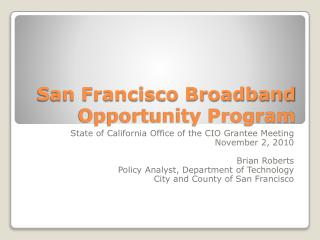 San Francisco Broadband Opportunity Program