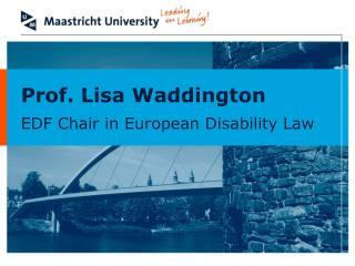 Prof. Lisa Waddington