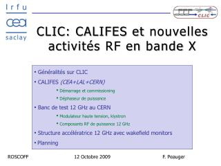 CLIC: CALIFES et  nouvelles activités  RF en  bande  X