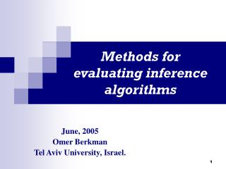 Methods for evaluating inference algorithms