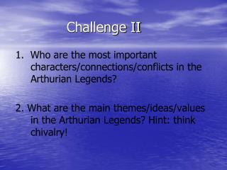 Challenge II