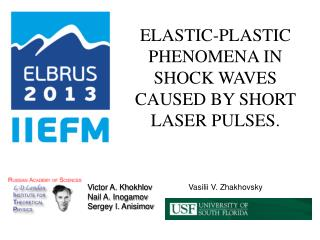 ELASTIC-PLASTIC PHENOMENA IN SHOCK WAVES CAUSED BY SHORT LASER PULSES.