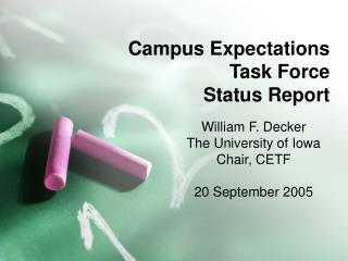 Campus Expectations Task Force Status Report