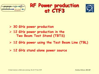 RF Power production at CTF3