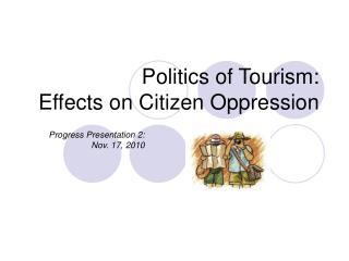 Politics of Tourism: Effects on Citizen Oppression