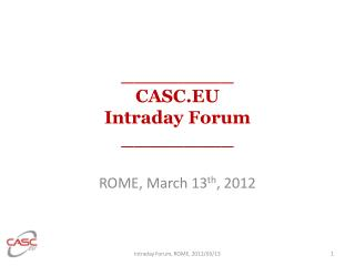 _________ CASC.EU  Intraday Forum _________