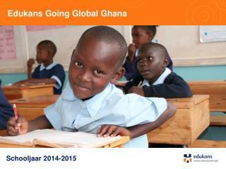 Edukans Going Global Ghana