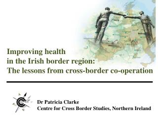 Improving health in the Irish border region: The lessons from cross-border co-operation