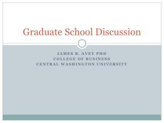 Graduate School Discussion
