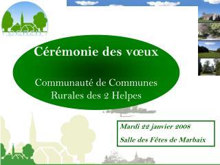 Cérémonie des vœux Communauté de Communes Rurales des 2 Helpes