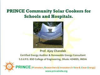 PRINCE Community Solar Cookers for Schools and Hospitals.