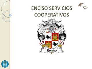 ENCISO SERVICIOS COOPERATIVOS