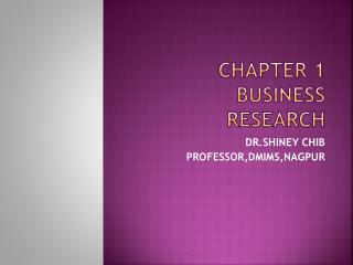 CHAPTER 1 BUSINESS RESEARCH