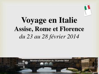 Voyage en Italie Assise, Rome et Florence du 23 au 28 février 2014