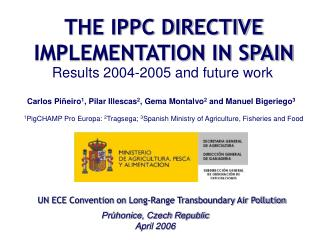 THE IPPC DIRECTIVE IMPLEMENTATION IN SPAIN