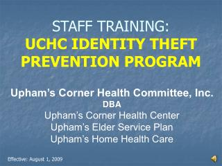 STAFF TRAINING: UCHC IDENTITY THEFT PREVENTION PROGRAM