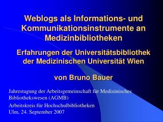 Jahrestagung der Arbeitsgemeinschaft f�r Medizinisches Bibliothekswesen (AGMB)