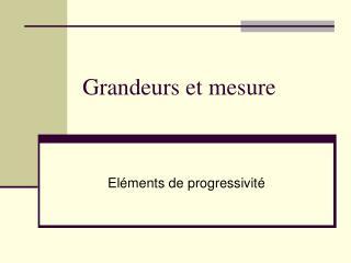 Grandeurs et mesure