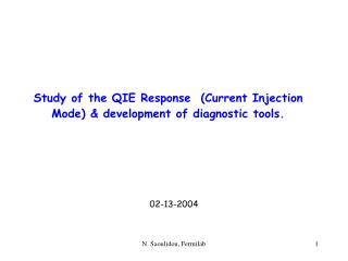 Study of the QIE Response  (Current Injection Mode) & development of diagnostic tools.