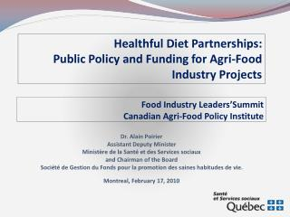 Food Industry Leaders'Summit Canadian Agri-Food Policy Institute