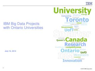 IBM Big Data Projects with Ontario Universities