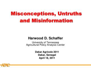 Misconceptions, Untruths and Misinformation