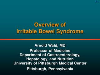 Overview of Irritable Bowel Syndrome