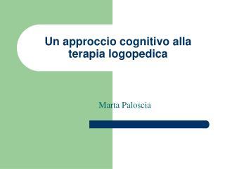 Un approccio cognitivo alla  terapia logopedica